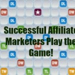 What I learned about Affiliate Marketers Playing Words with Friends!