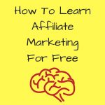 Is it Possible to Learn Affiliate Marketing for Free?  You Don't Know What You Don't Know!