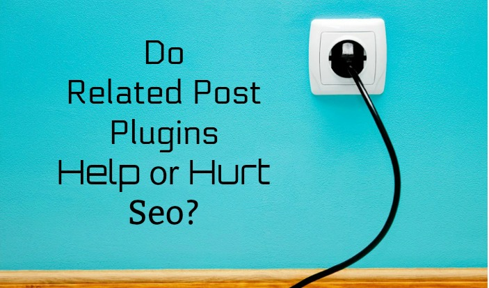 how related post plugins can hurt seo