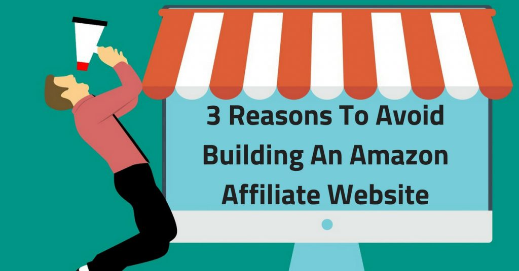3 Reasons To Avoid Building An Amazon Website